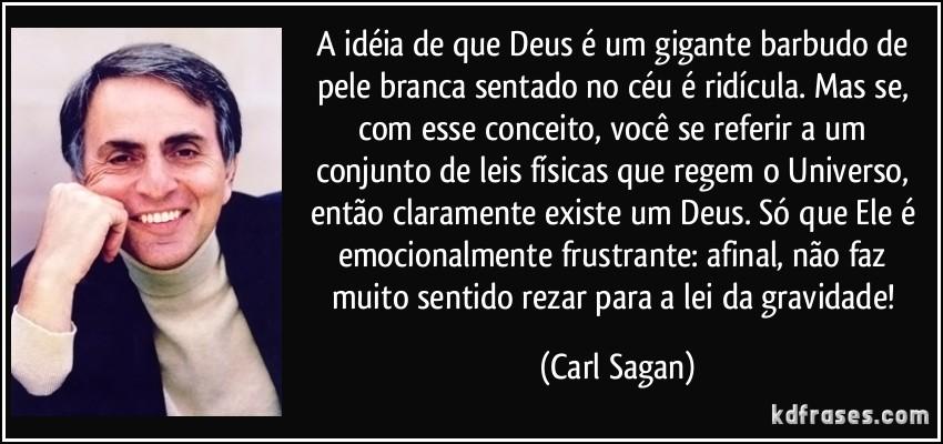 frase-a-ideia-de-que-deus-e-um-gigante-barbudo-de-pele-branca-sentado-no-ceu-e-ridicula-mas-se-com-carl-sagan-158494